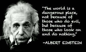 Einstein dangerious world