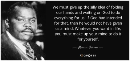 poster marcus fold hands and-waiting-on-god-to-do-everything-marcus-garvey-117-73-31